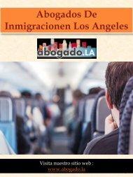 Abogados De Inmigracionen Los Angeles