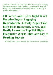 {Kindle} 100 Write-And-Learn Sight Word Practice Pages Engaging Reproducible Activity Pages That Help Kids Recognize  Write  and Really Learn the Top 100 High-Frequency Words That Are Key to Reading Success EBook