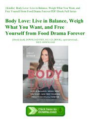 {Kindle} Body Love Live in Balance  Weigh What You Want  and Free Yourself from Food Drama Forever PDF Ebook Full Series