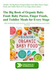 {Kindle} The Big Book of Organic Baby Food Baby Purées  Finger Foods  and Toddler Meals for Every Stage (ebook online)