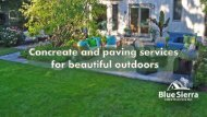 Concreate and paving services for beautiful outdoors