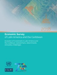 Economic Survey of Latin America and the Caribbean 2018. Evolution of investment in Latin America and the Caribbean: stylized facts, determinants and policy challenges
