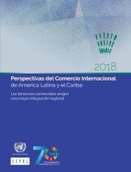 Perspectivas del Comercio Internacional de América Latina y el Caribe 2018: las tensiones comerciales exigen una mayor integración regional