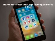 How to Fix Twitter that Keeps Crashing on iPhone 8 Plus