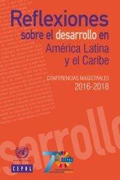 Reflexiones sobre el desarrollo en América Latina y el Caribe: Conferencias magistrales 2016-2018