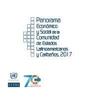 Panorama Económico y Social de la Comunidad de Estados Latinoamericanos y Caribeños, 2017