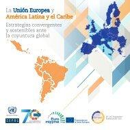 La Unión Europea y América Latina y el Caribe: Estrategias convergentes y sostenibles ante la coyuntura global