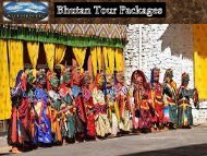 Reliable Bhutan Tour Packages