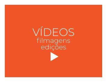 Vídeos - Captação de imagens e edição.