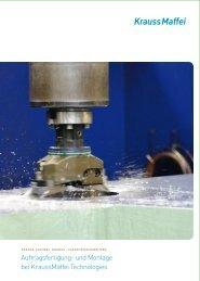 Auftragsfertigung- und Montage bei KraussMaffei Technologies