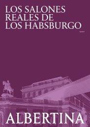 Las salas de gala de los Habsburgo - Albertina