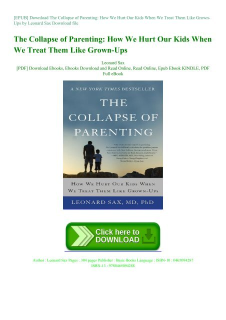 Read This Collapse Of Parenting Why Its >> Epub Download The Collapse Of Parenting How We Hurt Our Kids When
