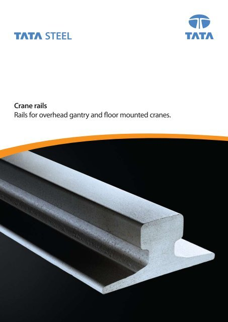 Crane Rails Tata Steel In The Lifting And Excavating Sector
