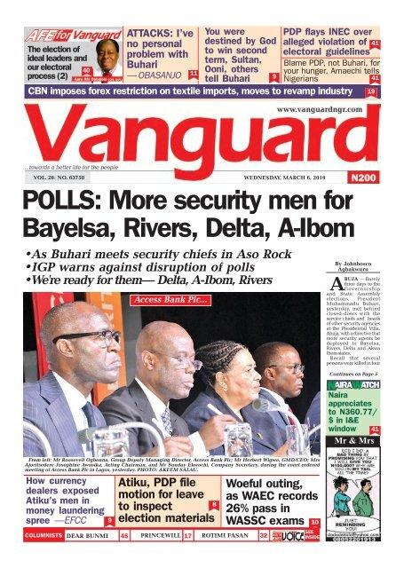 06032019 - POLLS: More security men for Bayelsa, Rivers, Delta, A-Ibom
