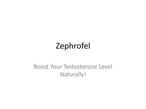 Zephrofel : Increase Your Holding Power & Sex Drive!