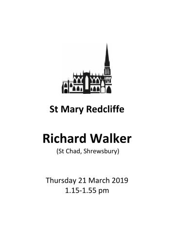Lunchtime at Redcliffe - Free organ recital featuring Richard Walker
