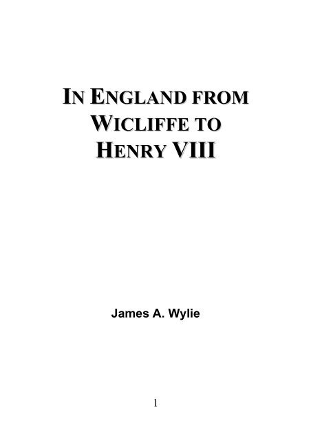 In England from Wicliffe to Henry VIII - James Aitken Wylie