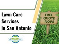 Are you in need of your lawn care in San Antonio, Texas areas? Choose GoMow