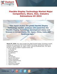 Flexible Display Technology Market Growth Factors Analysis, Overview and Forecast Report till 2022