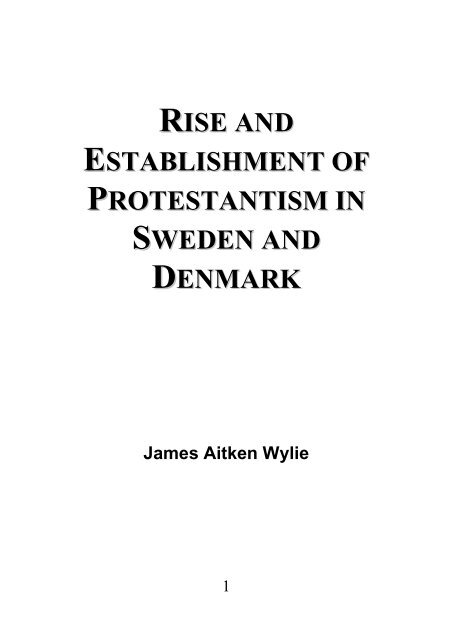 Protestantism in Sweden and Denmark - James Aitken Wylie