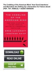 (DARING) The Coddling of the American Mind: How Good Intentions and Bad Ideas Are Setting Up a Generation for Failure eBook PDF Download