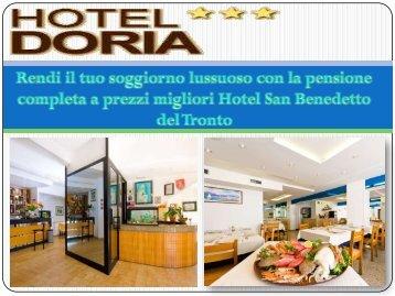 Rendi il tuo soggiorno lussuoso con la pensione completa a prezzi migliori Hotel San Benedetto del Tronto