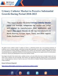 Urinary Catheter Market to Perceive Substantial Growth During Period 2018-2023