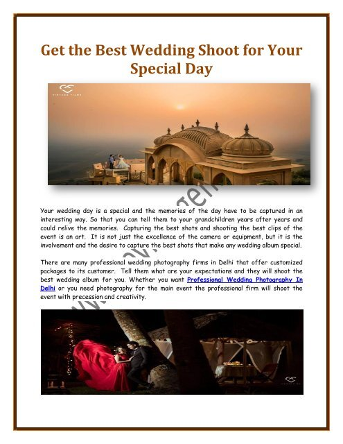 Get the Best Wedding Shoot for Your Special Day