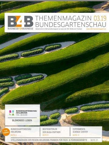 BUNDESGARTENSCHAU HEILBRONN   B4B Themenmagazin 02.2019