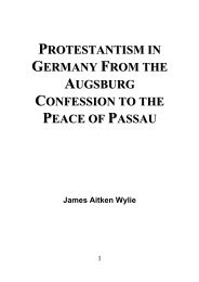 Protestantism In Germany From the Augsburg Confession to the Peace of Passau