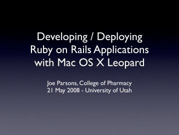 Developing / Deploying Ruby on Rails Applications with Mac ... - Apple