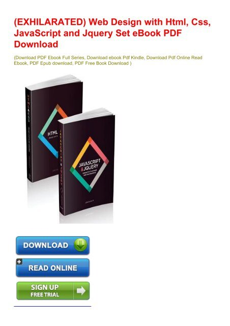 Exhilarated Web Design With Html Css Javascript And Jquery Set Ebook Pdf Download