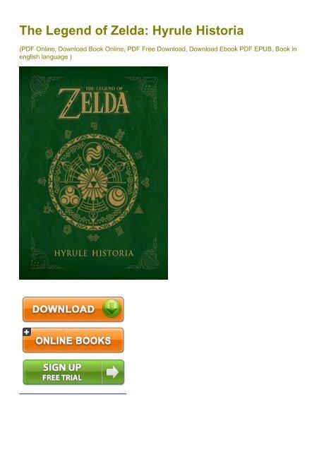 Reliable The Legend Of Zelda Hyrule Historia Ebook Ebook Pdf