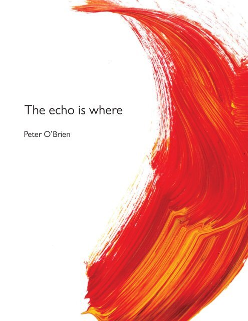 The echo is where  Peter O'Brien  2019