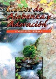 full download Cantos de Alabanza y Adoracion = Songs of Praise and Worship Pdf books
