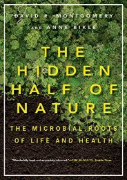 Downlaod The Hidden Half of Nature: The Microbial Roots of Life and Health E-book full