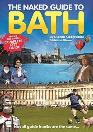 Ebooks download The Naked Guide to Bath new edition (Naked Guides) unlimited
