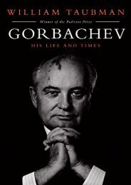 Read Gorbachev: His Life and Times full
