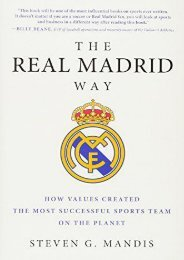 Pdf download The Real Madrid Way: How Values Created the Most Successful Sports Team on the Planet full
