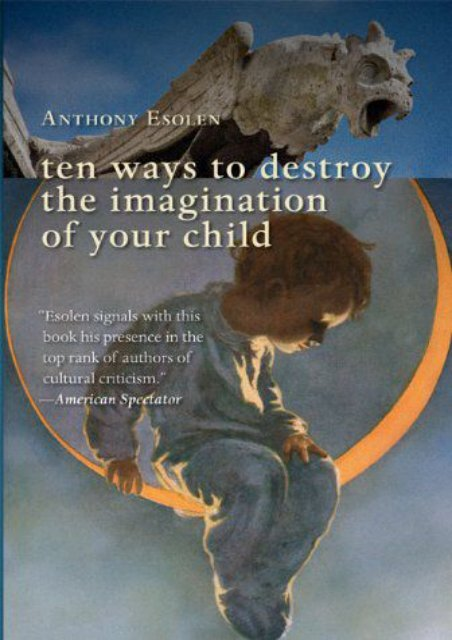 Ebooks download Ten Ways to Destroy the Imagination of Your Child Free acces