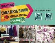 Mega Feirão - Cama, Mesa e Banho - Evolução