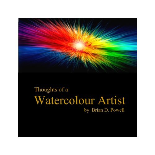 Thoughts of a Watercolour Artist