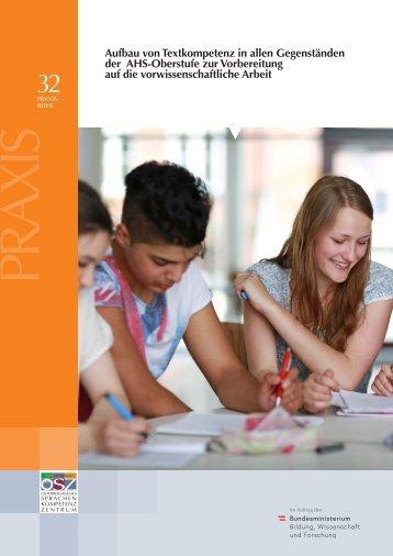 Aufbau von Textkompetenz in allen Gegenständen der AHS-Oberstufe zur Vorbereitung auf die Vorwissenschaftliche Arbeit