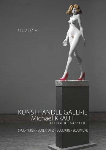 KUNSTHANDEL GALERIE Michael KRAUT - Skulpturen Stefan Neidhardt - ILLUSION