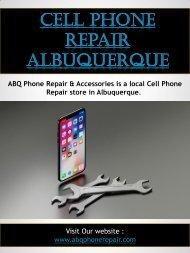 Cell Phone Repair Albuquerque   Call - 505-336-1907   abqphonerepair.com