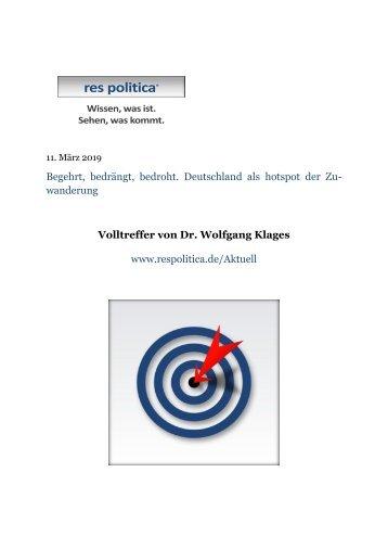 Begehrt, bedrängt, bedroht. Deutschland als hotspot der Zuwanderung