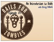 Rails For Zombies Slides