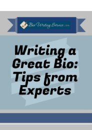 Writing a Great Bio: Tips from Experts