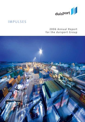 IMPULSES 2006 Annual Report for the duisport Group