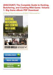 (DISCOUNT) The Complete Guide to Hunting, Butchering, and Cooking Wild Game: Volume 1: Big Game eBook PDF Download